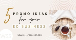 Grab these 5 Promo Ideas To Grow Your Essential Oil Business with tips, tricks and free Pinterest graphics!