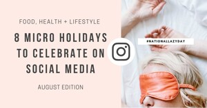 Grab this list of micro holidays to celebrate on social media for your wellness business