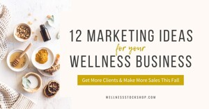 12 Health And Wellness Marketing Ideas For Fall