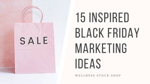 Check out these savvy tips and ideas for your Black Friday promotions